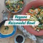 Reisnudel Bowl Vegan