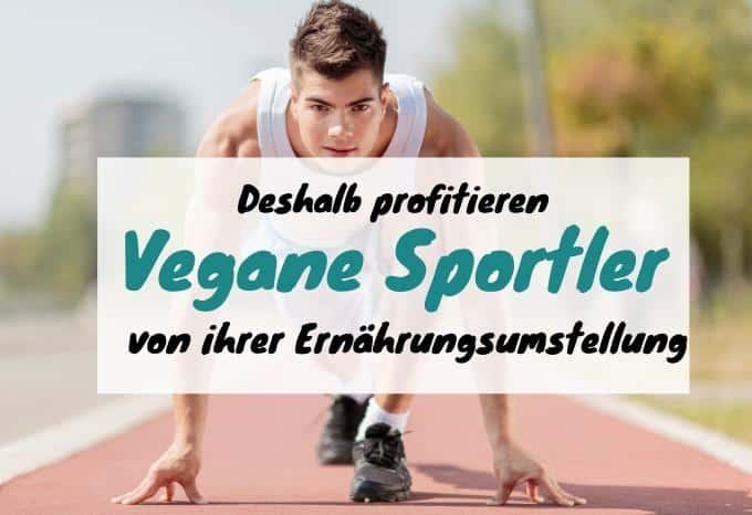 Vegane Ernährung für Sportler