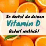 Vitamin D Bedarf Vegan