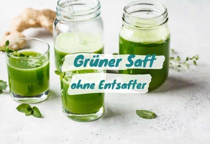 grüner saft rezept mixer